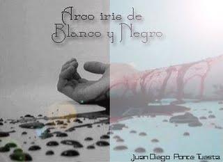 Arco iris de Blanco y Negro (espagnol) por Juan Diego Ponce Tuesta